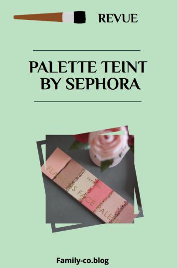 palette teint sephora revue