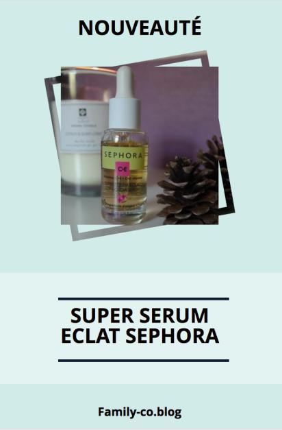 Super serum eclat sephora